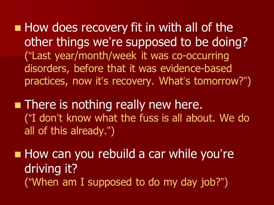 Come si concilia la recovery con tutto ciò che si suppone stiamo già facendo .