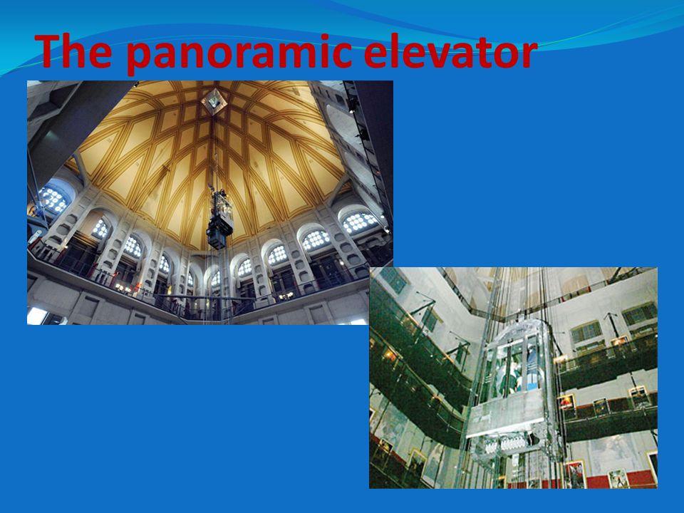 The panoramic elevator