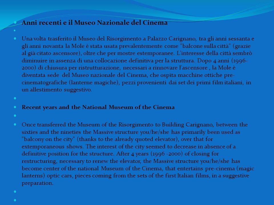 Anni recenti e il Museo Nazionale del Cinema Una volta trasferito il Museo del Risorgimento a Palazzo Carignano, tra gli anni sessanta e gli anni nova