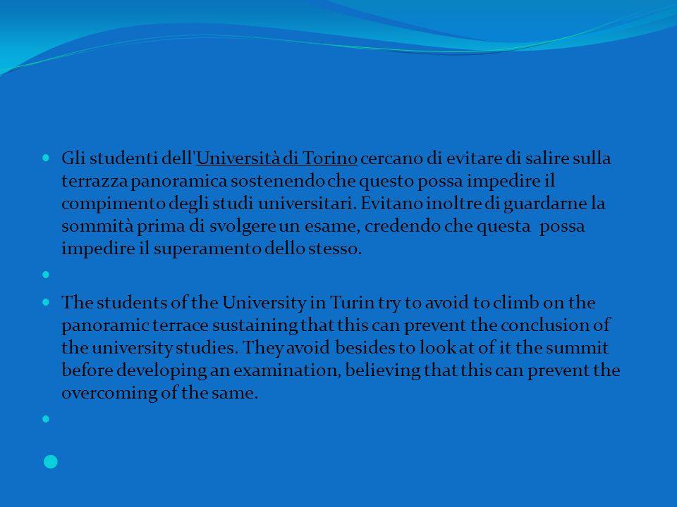 Gli studenti dell Università di Torino cercano di evitare di salire sulla terrazza panoramica sostenendo che questo possa impedire il compimento degli studi universitari.