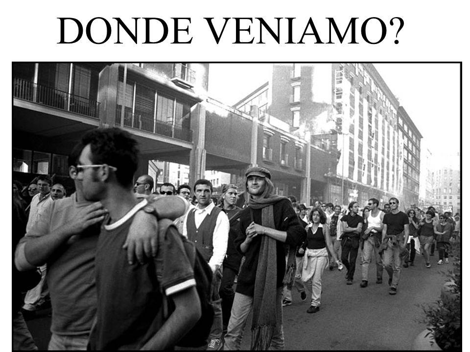 DONDE VENIAMO?