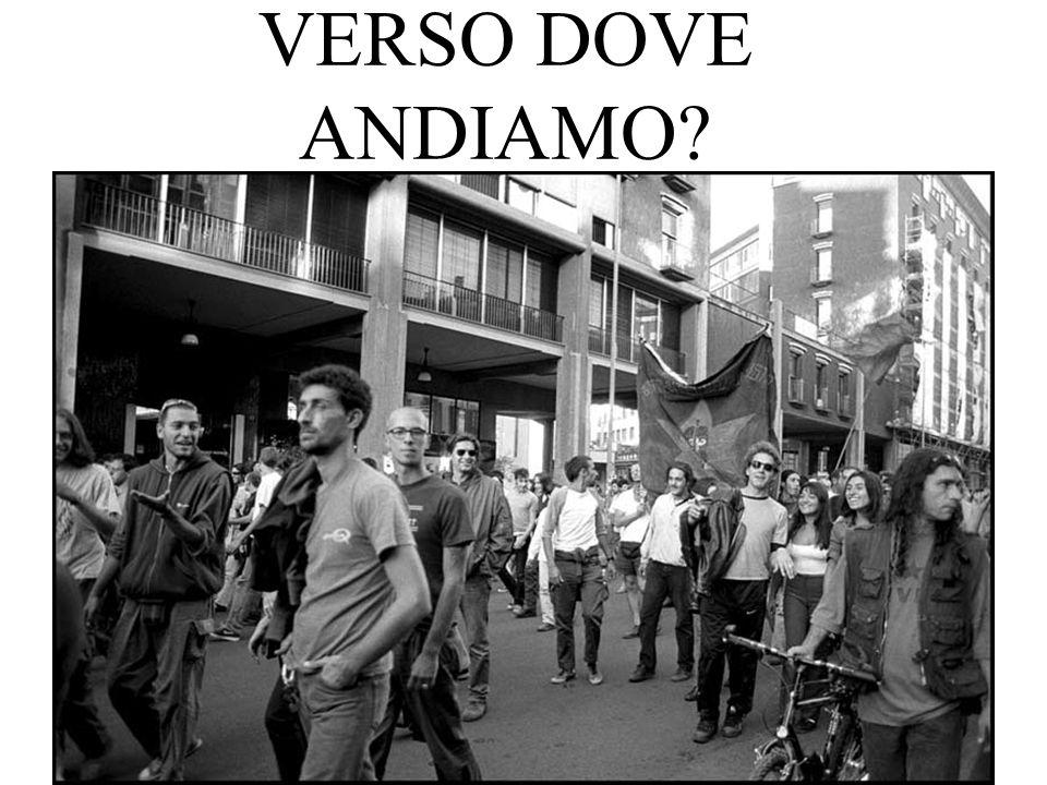 VERSO DOVE ANDIAMO?