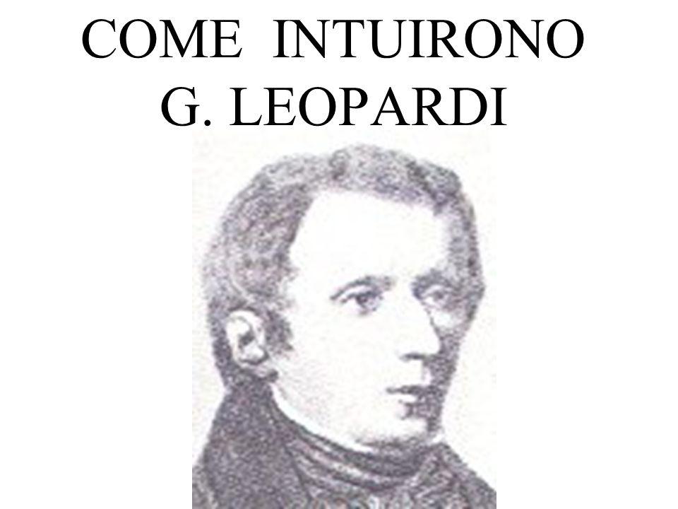 COME INTUIRONO G. LEOPARDI