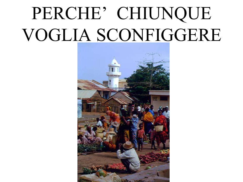 PERCHE CHIUNQUE VOGLIA SCONFIGGERE
