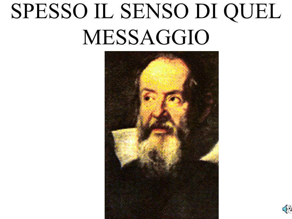 SPESSO IL SENSO DI QUEL MESSAGGIO