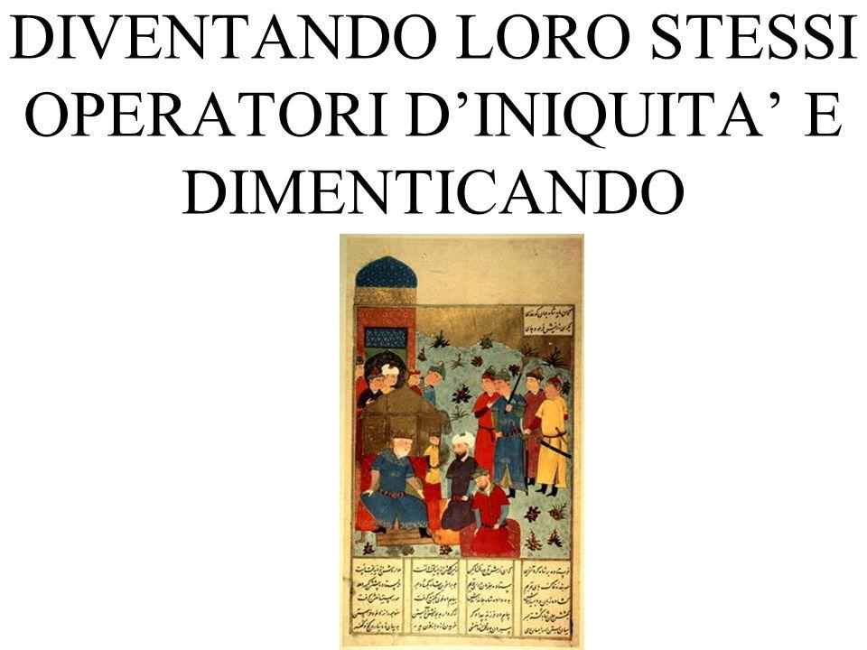 DIVENTANDO LORO STESSI OPERATORI DINIQUITA E DIMENTICANDO