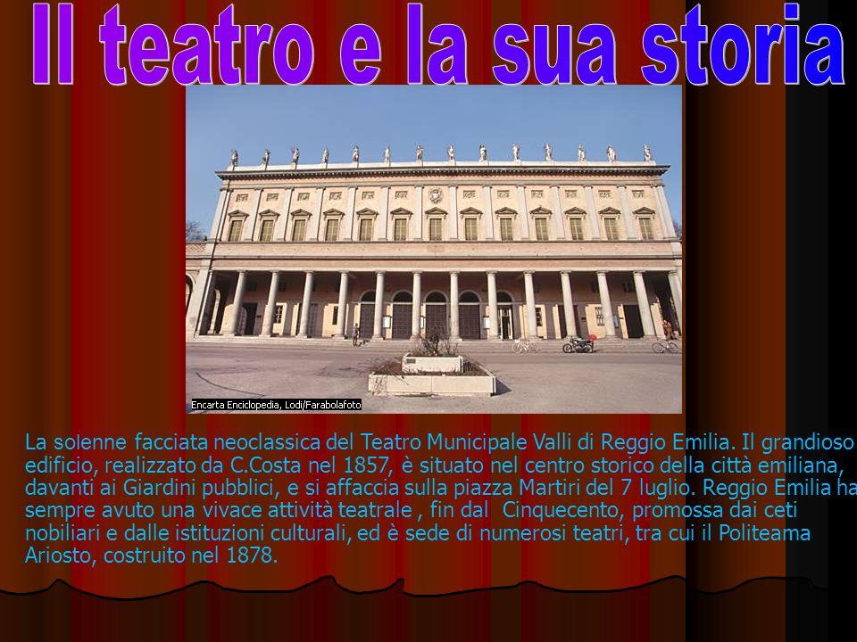 La solenne facciata neoclassica del Teatro Municipale Valli di Reggio Emilia.