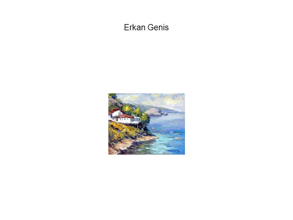 Uno dei piu famosi artisti e il turco impressionista Erkan Genis (nato il 2 febbraio 1943 a Bartin, Turchia), considerato tra i 100 grandi Pittori turchi che sia mai vissuto dal Ministero della Cultura della Turchia.