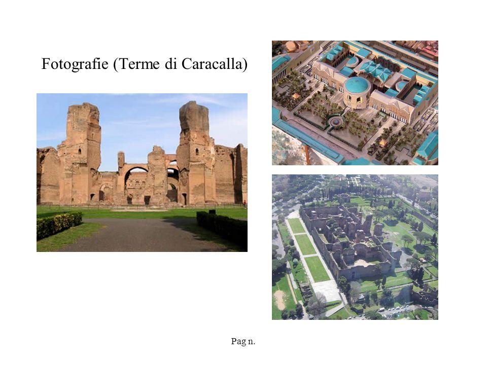 Pag n. Fotografie (Terme di Caracalla)
