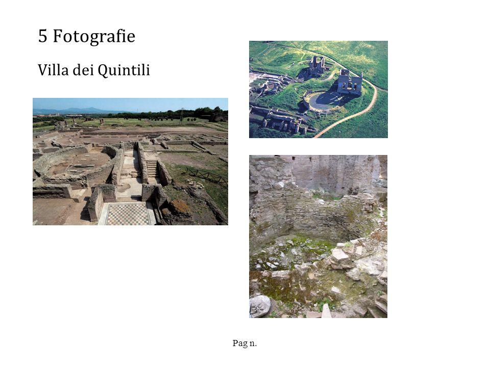 Pag n. 5 Fotografie Villa dei Quintili