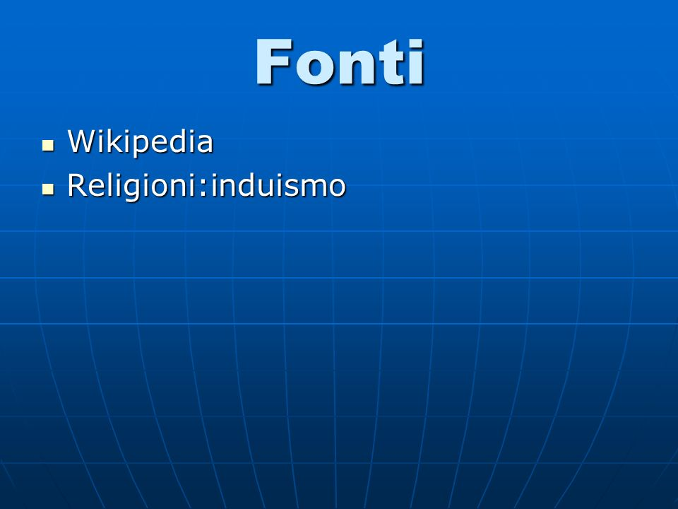 Fonti Wikipedia Wikipedia Religioni:induismo Religioni:induismo