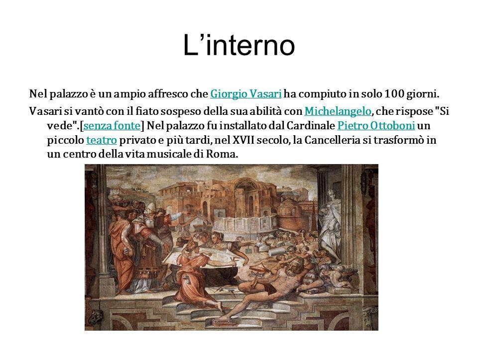 Linterno Nel palazzo è un ampio affresco che Giorgio Vasari ha compiuto in solo 100 giorni.Giorgio Vasari Vasari si vantò con il fiato sospeso della s