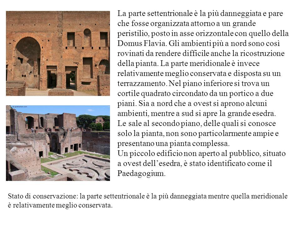 La parte settentrionale è la più danneggiata e pare che fosse organizzata attorno a un grande peristilio, posto in asse orizzontale con quello della Domus Flavia.