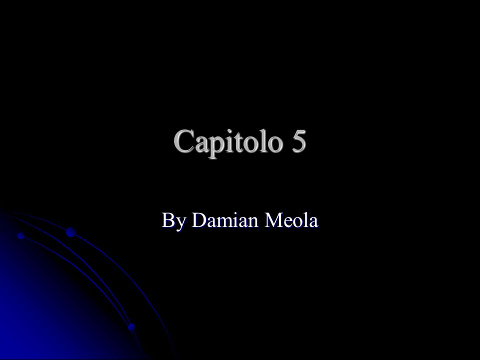 Capitolo 5 By Damian Meola