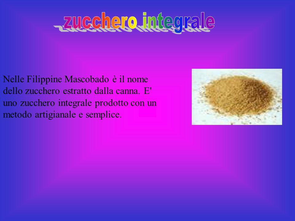 Nelle Filippine Mascobado è il nome dello zucchero estratto dalla canna.