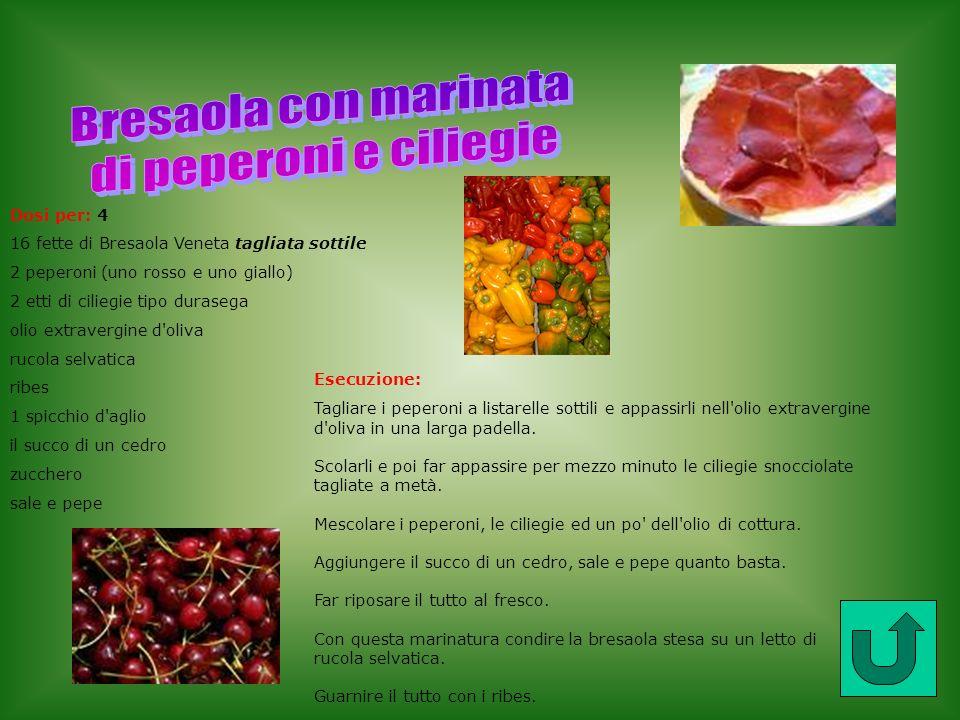 Esecuzione: Tagliare i peperoni a listarelle sottili e appassirli nell'olio extravergine d'oliva in una larga padella. Scolarli e poi far appassire pe
