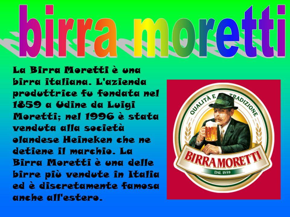 La Birra Moretti è una birra italiana. L'azienda produttrice fu fondata nel 1859 a Udine da Luigi Moretti; nel 1996 è stata venduta alla società oland