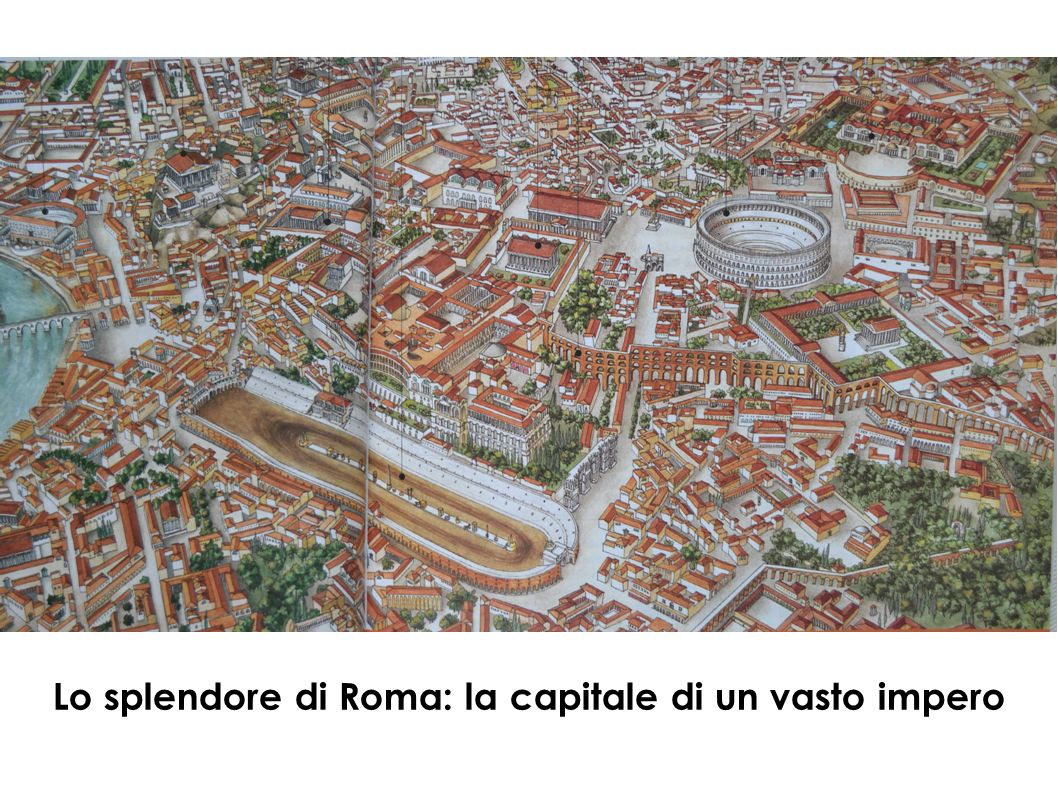 Lo splendore di Roma: la capitale di un vasto impero