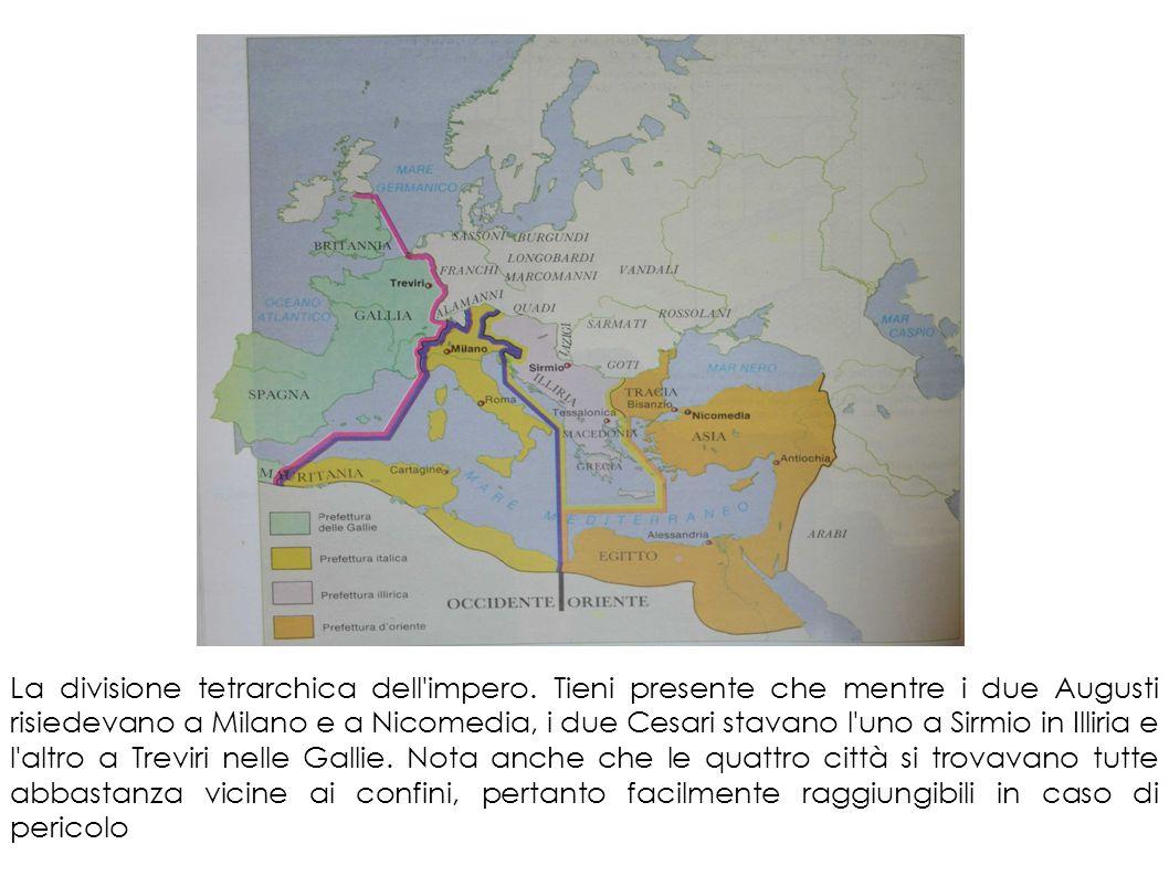 La divisione tetrarchica dell'impero. Tieni presente che mentre i due Augusti risiedevano a Milano e a Nicomedia, i due Cesari stavano l'uno a Sirmio