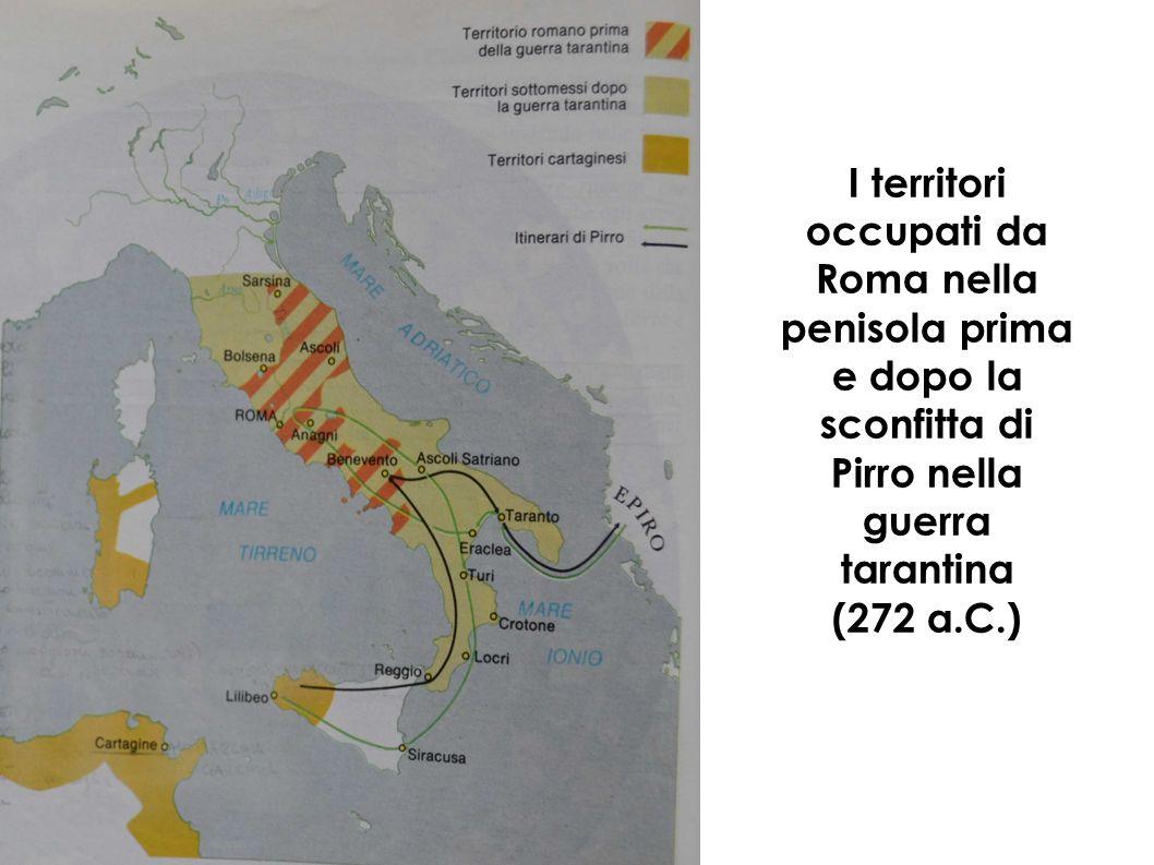 I territori occupati da Roma nella penisola prima e dopo la sconfitta di Pirro nella guerra tarantina (272 a.C.)