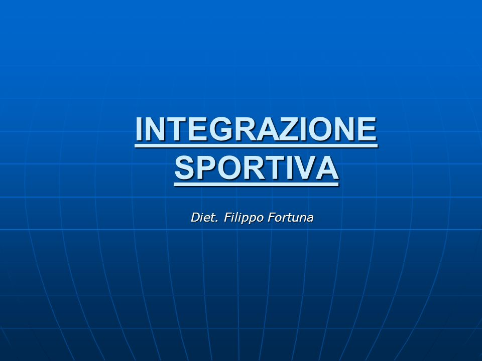 INTEGRAZIONE SPORTIVA Diet. Filippo Fortuna