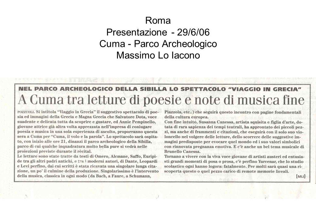 Roma Presentazione - 29/6/06 Cuma - Parco Archeologico Massimo Lo Iacono