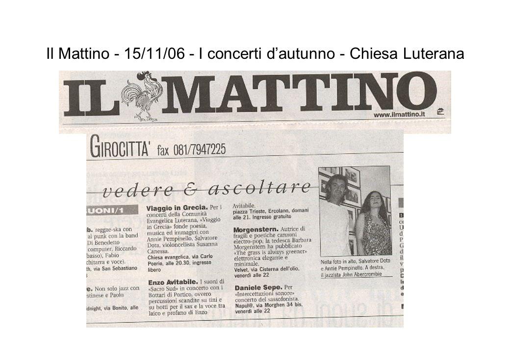 Il Mattino - 15/11/06 - I concerti dautunno - Chiesa Luterana