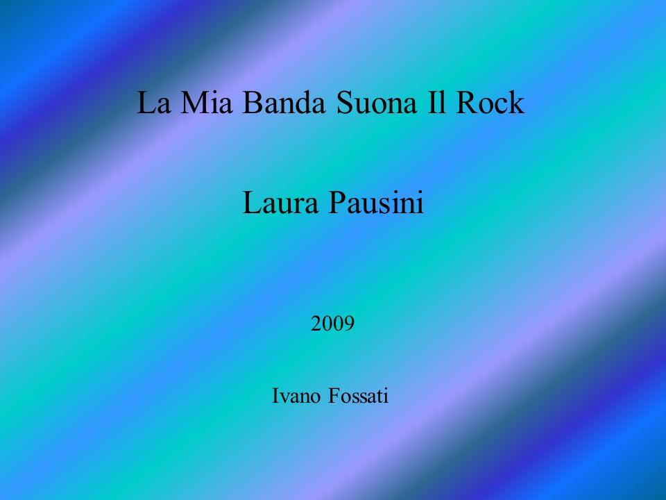 La Mia Banda Suona Il Rock Laura Pausini 2009 Ivano Fossati