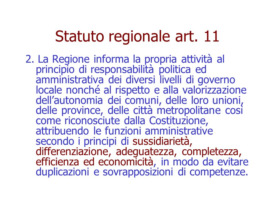 Statuto regionale art.11 2.