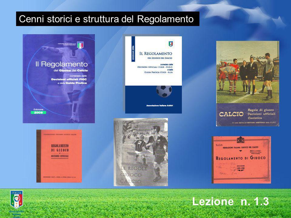 Cenni storici e struttura del Regolamento Lezione n. 1.3