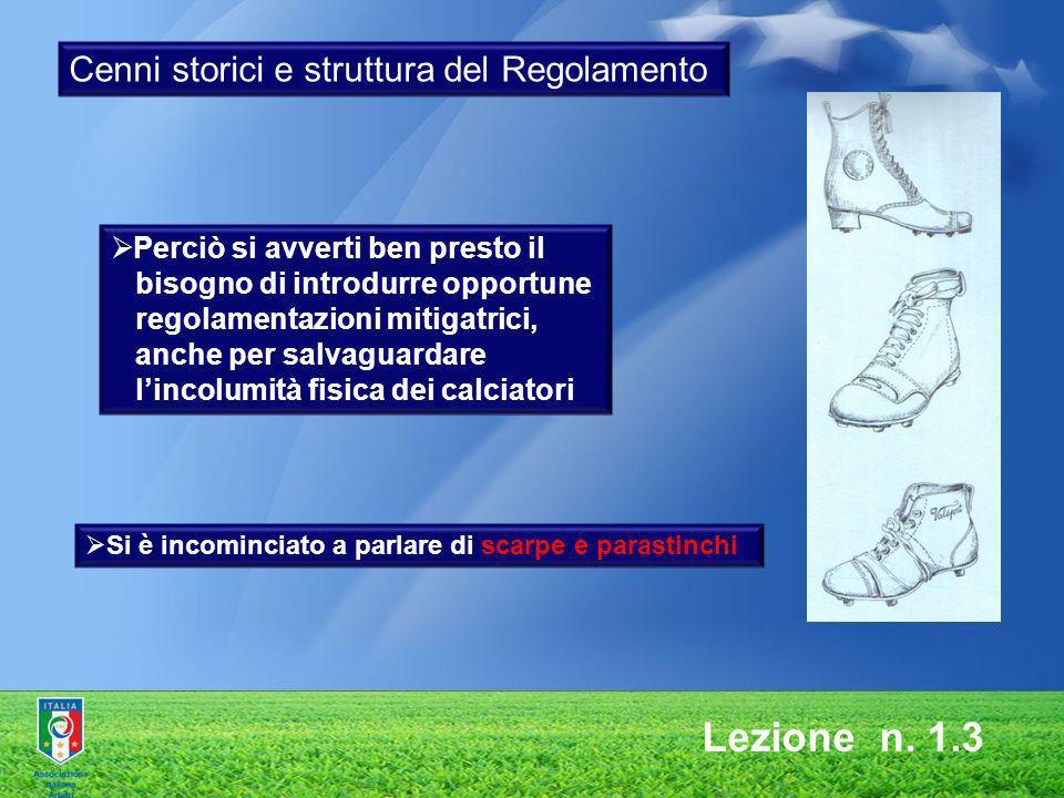 Lezione n. 1.3 Perciò si avverti ben presto il bisogno di introdurre opportune regolamentazioni mitigatrici, anche per salvaguardare lincolumità fisic