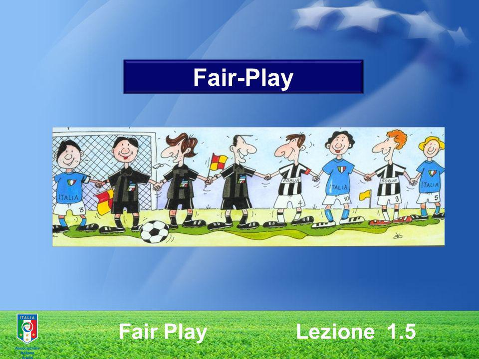 Fair-Play Fair Play Lezione 1.5