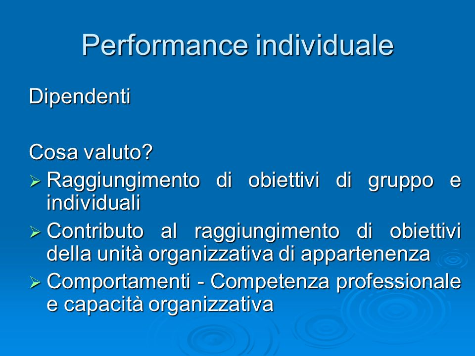 Performance individuale Dipendenti Cosa valuto.