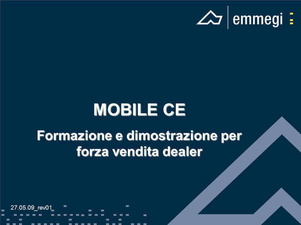 MOBILE CE Formazione e dimostrazione per forza vendita dealer 27.05.09_rev01