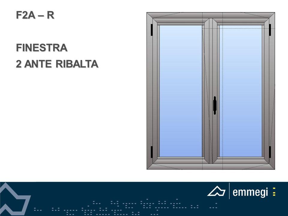 F2A – R FINESTRA 2 ANTE RIBALTA