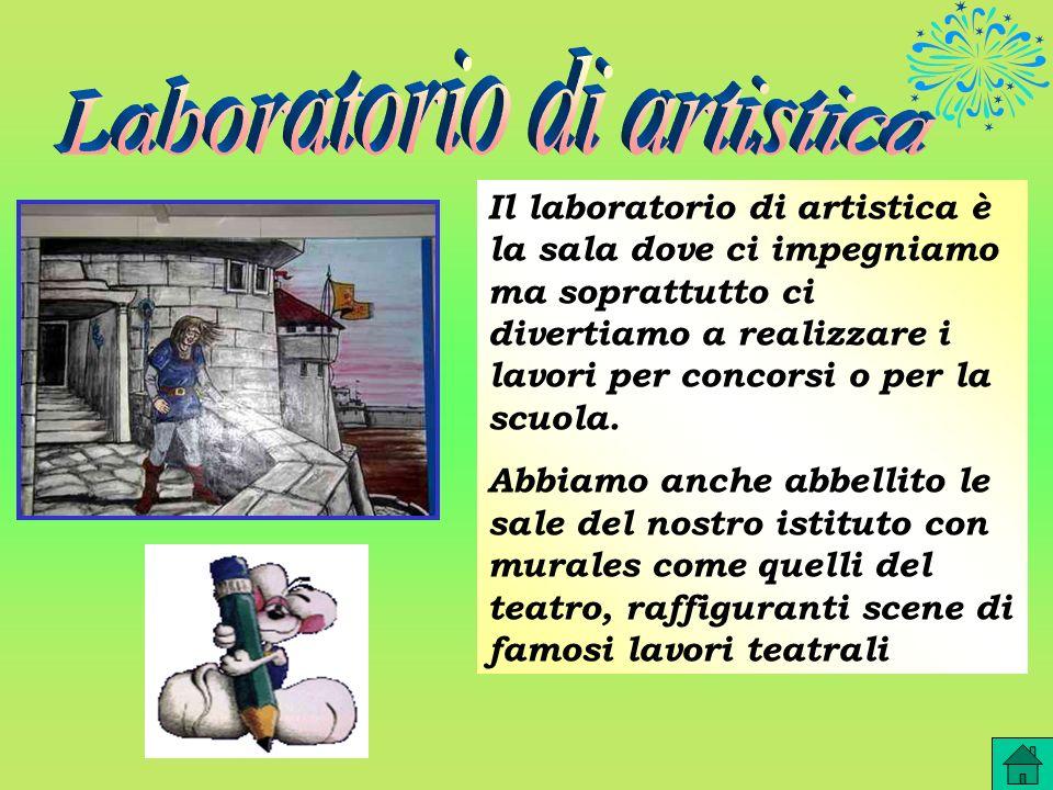 Il laboratorio di artistica è la sala dove ci impegniamo ma soprattutto ci divertiamo a realizzare i lavori per concorsi o per la scuola. Abbiamo anch
