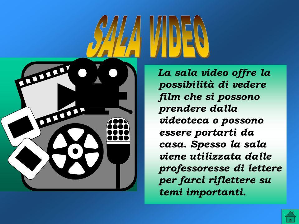 La sala video offre la possibilità di vedere film che si possono prendere dalla videoteca o possono essere portarti da casa. Spesso la sala viene util