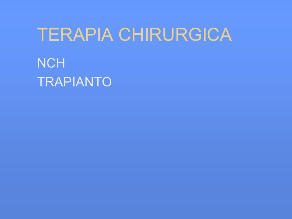 TERAPIA CHIRURGICA NCH TRAPIANTO