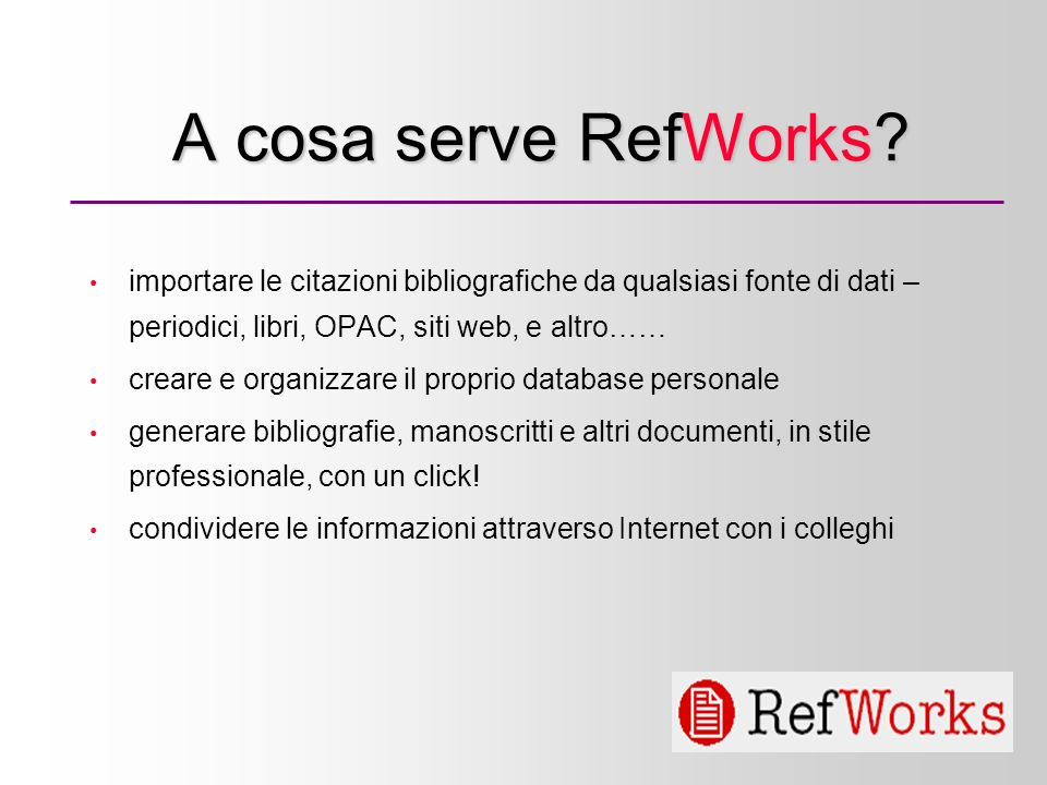 3 A cosa serve RefWorks.