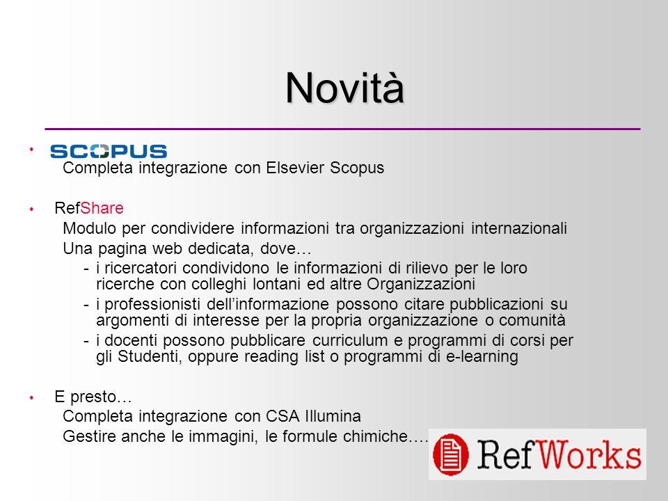 5 Novità scopus Completa integrazione con Elsevier Scopus RefShare Modulo per condividere informazioni tra organizzazioni internazionali Una pagina we