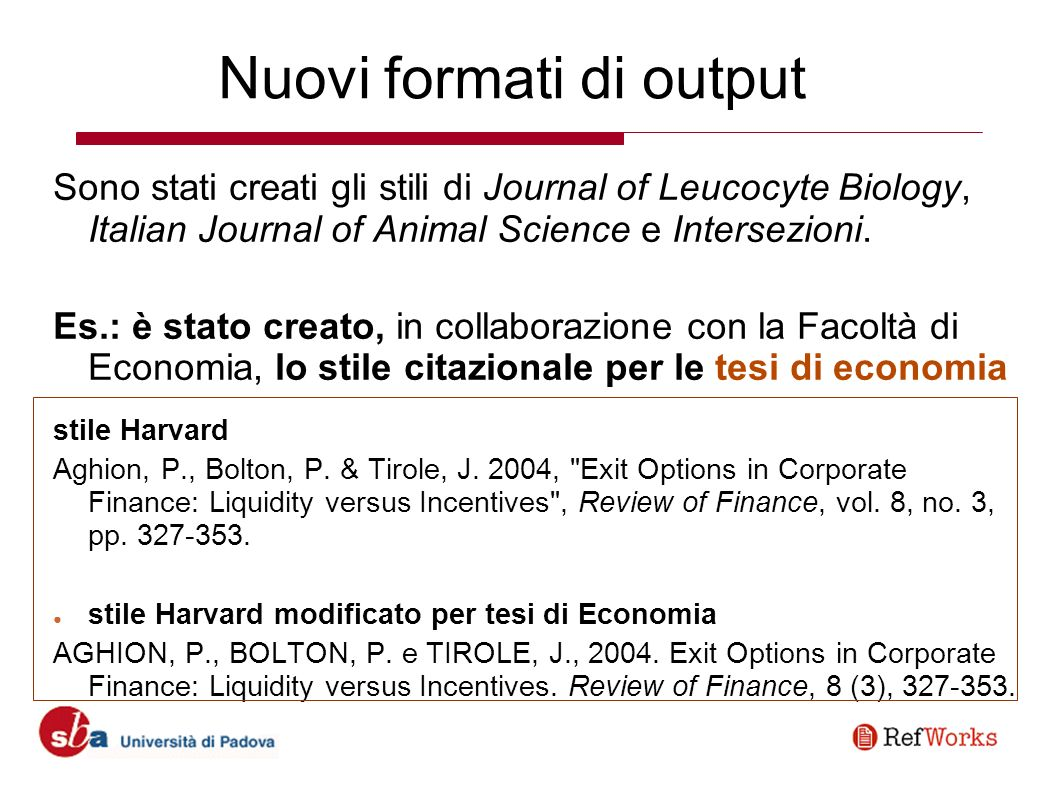Nuovi formati di output Sono stati creati gli stili di Journal of Leucocyte Biology, Italian Journal of Animal Science e Intersezioni. Es.: è stato cr
