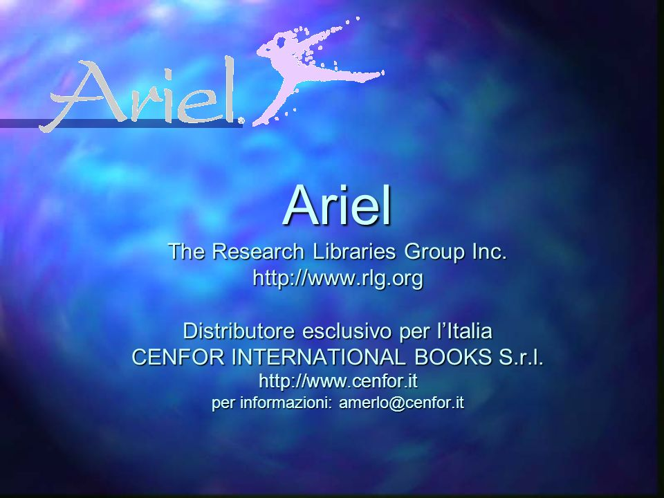 Ariel The Research Libraries Group Inc.
