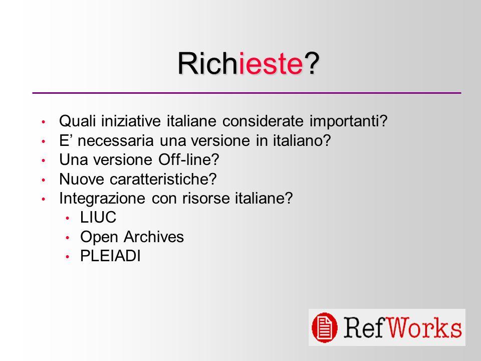 5 Richieste. Quali iniziative italiane considerate importanti.