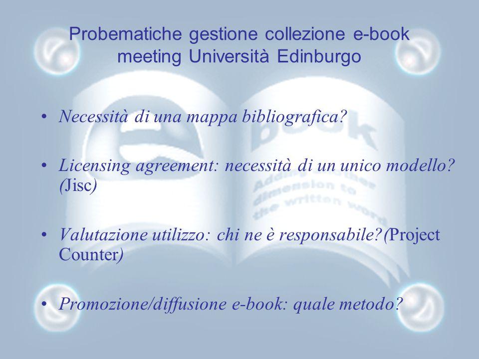 Probematiche gestione collezione e-book meeting Università Edinburgo Necessità di una mappa bibliografica.