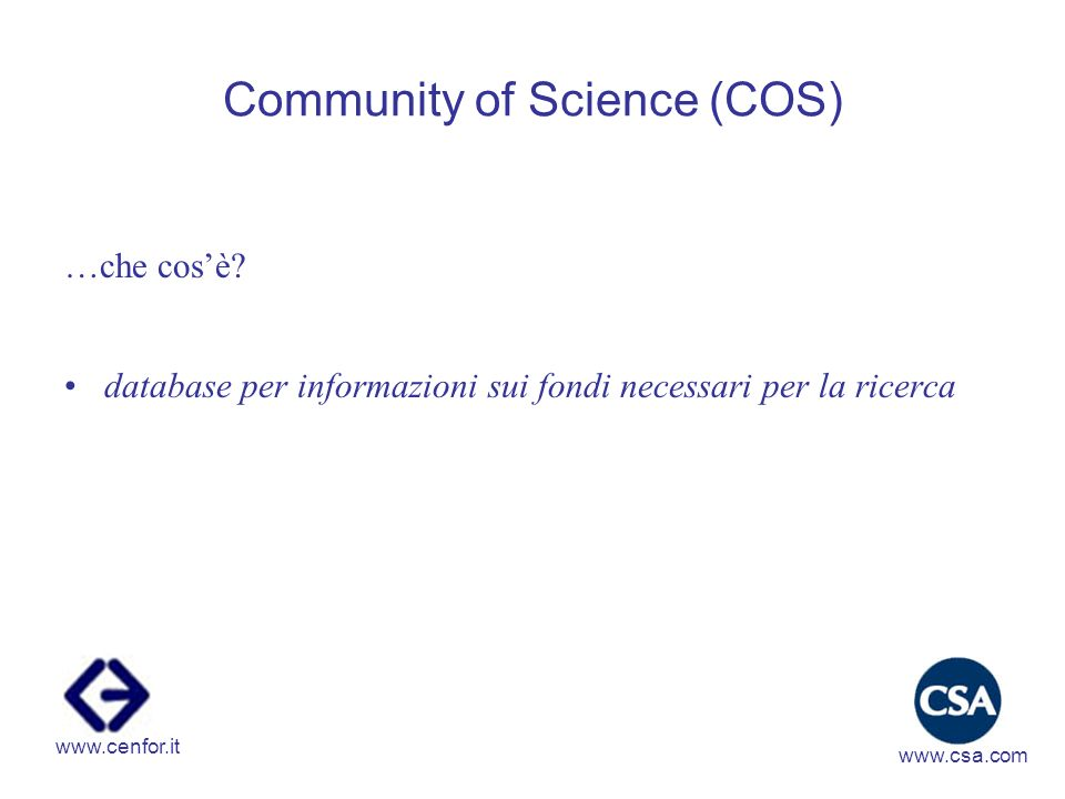 Community of Science (COS) …che cosè.