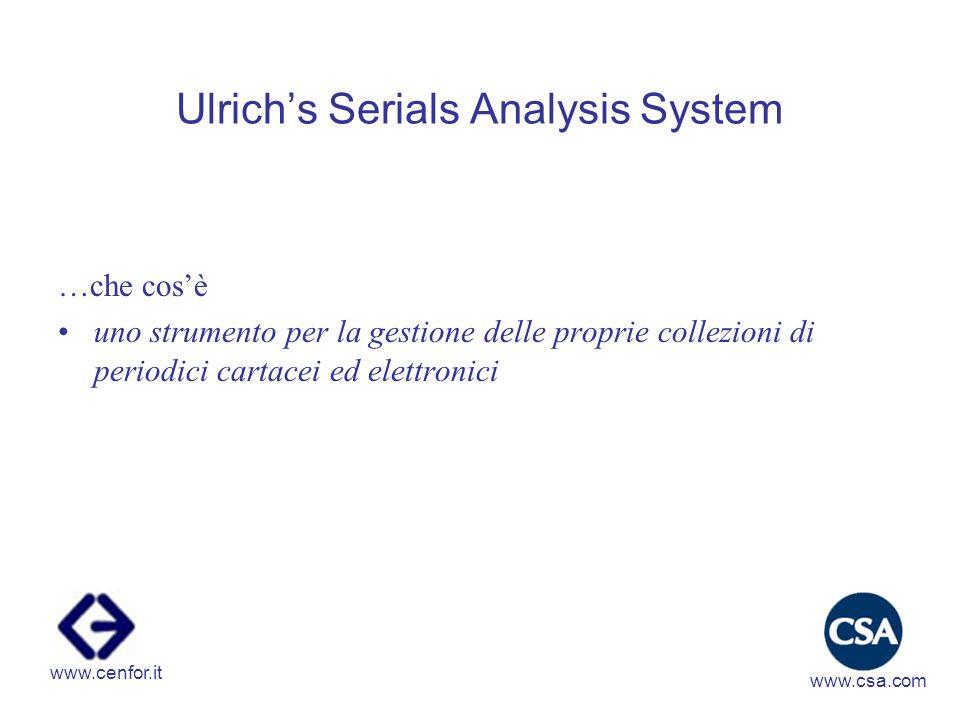 Ulrichs Serials Analysis System …quali i vantaggi.