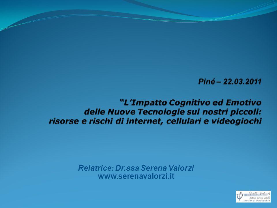 Relatrice: Dr.ssa Serena Valorzi www.serenavalorzi.it