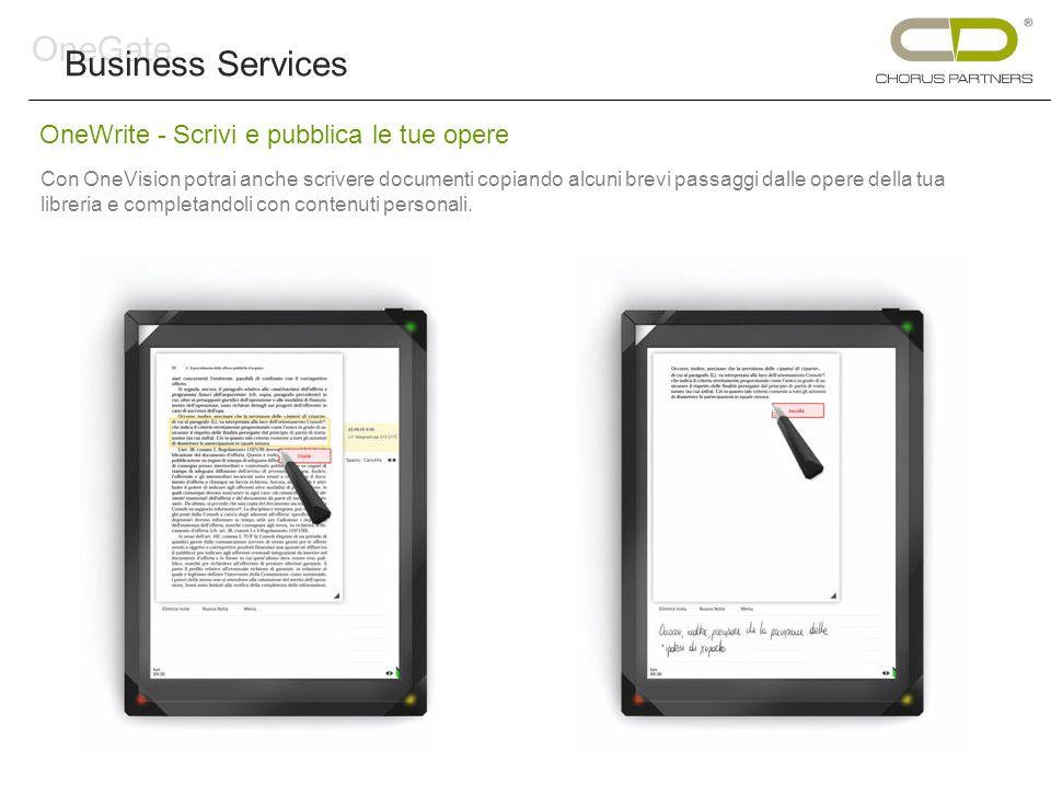 OneWrite - Scrivi e pubblica le tue opere Con OneVision potrai anche scrivere documenti copiando alcuni brevi passaggi dalle opere della tua libreria e completandoli con contenuti personali.