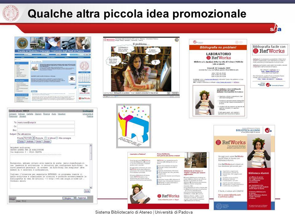 Sistema Bibliotecario di Ateneo | Università di Padova Qualche altra piccola idea promozionale
