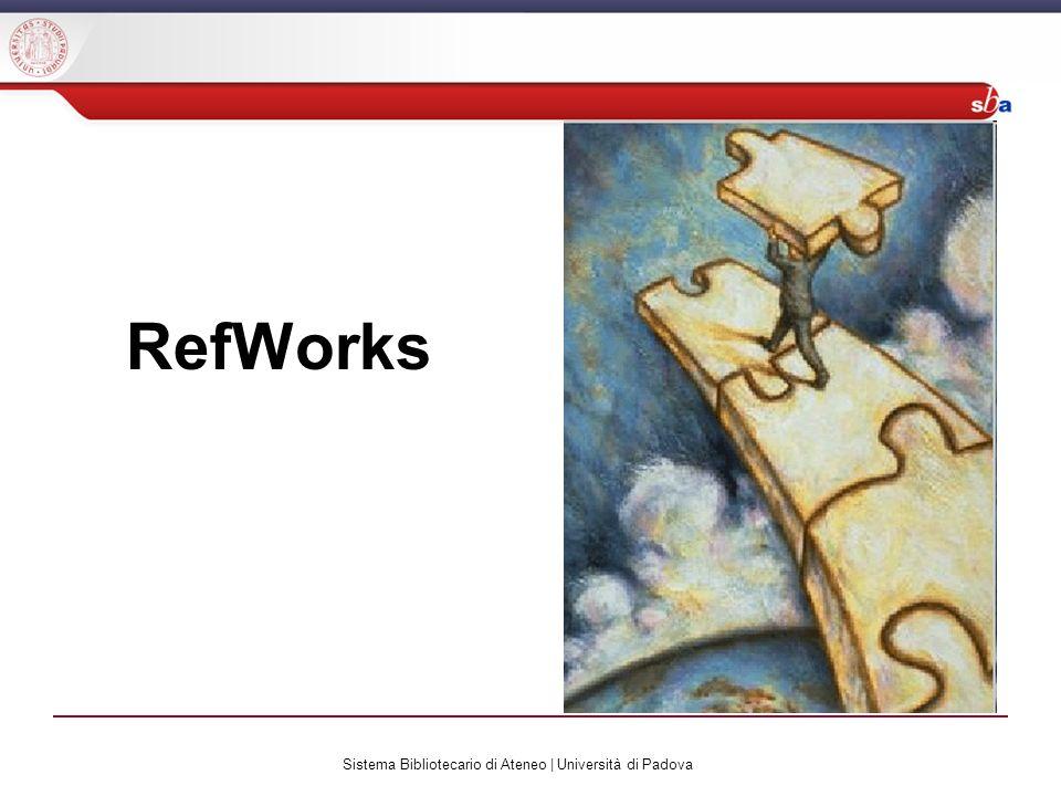 Sistema Bibliotecario di Ateneo | Università di Padova RefWorks RefWorks è un citation manager web based, acquistato dallUniversità di Padova a metà del 2007 Inizialmente la promozione di RefWorks ha dato scarsi risultati, soprattutto perché in diverse realtà i bibliotecari erano impreparati a gestire un prodotto percepito come estraneo alla propria sfera di competenze Per superare questa impasse, a partire dalla fine del 2007 il Centro di Ateneo per le Biblioteche ha promosso i LABORATORI REFWORKS: un corso in formato innovativo che è riuscito ad avvicinare sia i bibliotecari che gli utenti alluso di RefWorks